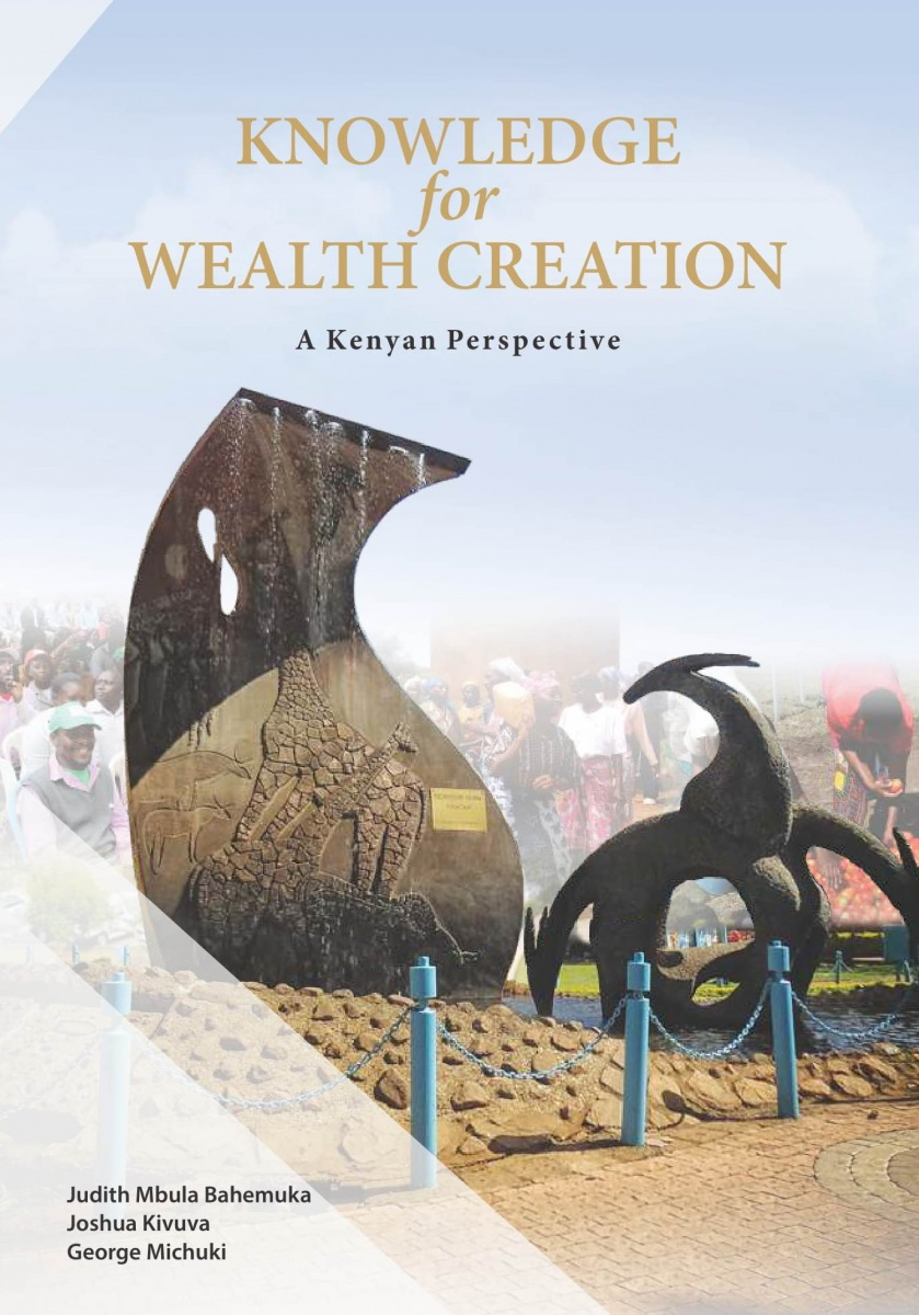 Knowledge for Wealth Creation: A Kenya Perspective